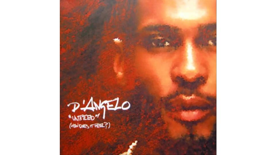 D`Angelo — Untitled (How Does It Feel)