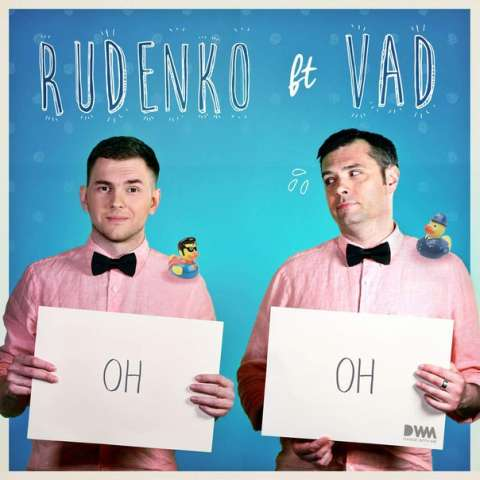 Rudenko feat. Vad - OH OH